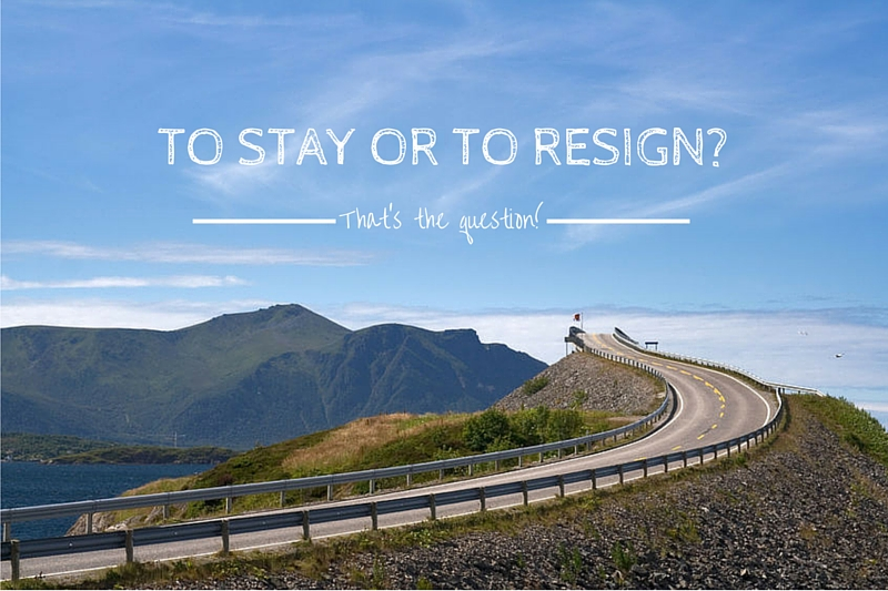 To stay or to resign