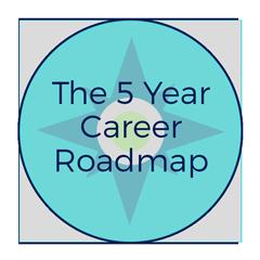 5 Year Career Roadmap