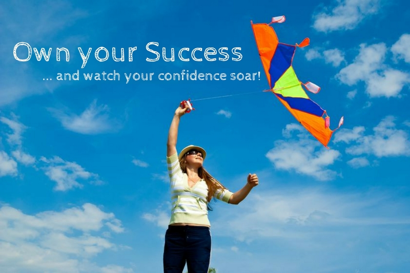 Own Your Success (and Watch Your Confidence Soar)
