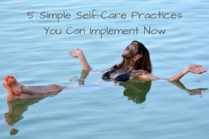 Simple Self Care Practices