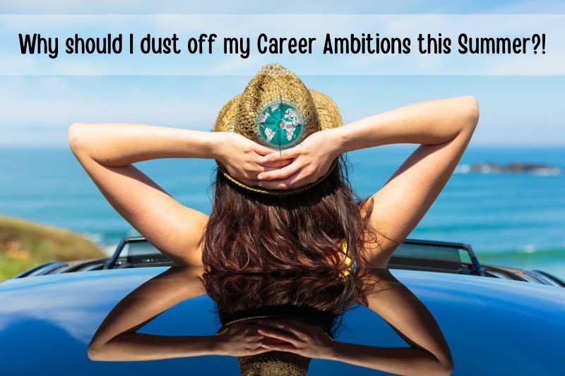 summer career ambition